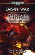Dawn of War - 3. VIHAR