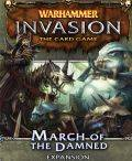 Warhammer - Invasion LCG - MARCH OF THE DAMNED Deluxe Expansion