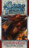Game of Thrones LCG - Brotherhood without Banners - ILLYRIO'S GIFT Chapter Pack