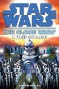 Clone Wars Gambit - WILD SPACE (Karen Miller)