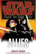 Fate of the Jedi - 5. ALLIES (Christie Golden)