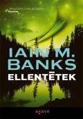 Banks, Iain M. - ELLENTÉTEK (antikvár)