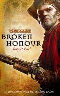 BROKEN HONOUR (Robert Earl)