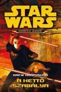 Star Wars - Darth Bane - KETTŐ SZABÁLYA, A