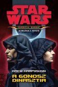 Star Wars - Darth Bane - GONOSZ DINASZTIA, A
