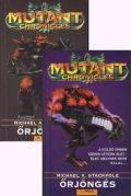 Mutant Chronicles - ŐRJÖNGÉS I-II. (antikvár)