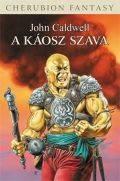 Káosz világa - KÁOSZ SZAVA, A (2. kiadás)
