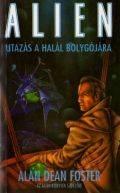 Aliens - UTAZÁS A HALÁL BOLYGÓJÁRA (antikvár)