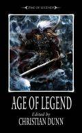 Time of Legends - AGE OF LEGEND (Anthology) (ed. Christian Dunn)
