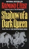 Serpentwar Saga - 1. SHADOW OF A DARK QUEEN