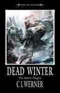 Time of Legends - The Black Plague - 1. DEAD WINTER (C.L. Werner)