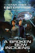 Star Trek - Enterprise - BROKEN BOW-INCIDENS, A