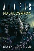 Aliens - HALÁLCSAPDA (klubkiadvány)