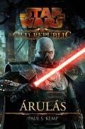 Star Wars - Old Republic - ÁRULÁS (klubkiadvány)