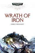 Space Marine Battles - WRATH OF IRON (Chris Wraight)