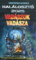 Terminátor - Halálosztó 2029 - VADÁSZOK VADÁSZA (7)