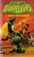 Mars sorozat - 1. A MARS HERCEGNŐJE (antikvár)
