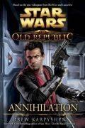 Old Republic - ANNIHILATION (Drew Karpyshyn)
