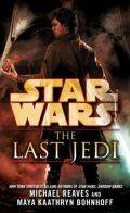Standalone - LAST JEDI, THE (Michael Reaves, Maya Kaathryn Bohnhoff)