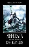 Time of Legends - The Blood of Nagash - 1. NEFERATA (Josh Reynolds)