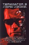 Terminátor - Terminator 3: A GÉPEK LÁZADÁSA