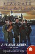 Stargate Atlantis - FELEMELKEDÉS, A