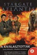 Stargate Atlantis - KIVÁLASZTOTTAK, A (antikvár)