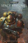 Space Marines Anthologies - SPACE MARINES: THE OMNIBUS (ed. Christian Dunn)