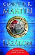 Martin, George R. R. - LÁZÁLOM (2. kiadás)