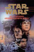 Star Wars - ÚJ LÁZADÁS, AZ (antikvár)
