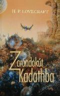 Cthulhu - ZARÁNDOKÚT KADATHBA