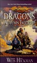 Chronicles Trilogy - 1. DRAGONS OF AUTUMN TWILIGHT