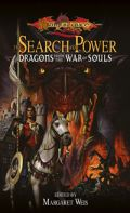 Dragons Anthologies - SEARCH FOR POWER, THE: DRAGONS FROM THE WAR OF SOULS