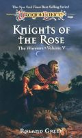 Warriors - KNIGHTS OF THE ROSE