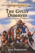 Lost Histories - THE GULLY DWARVES