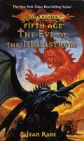 Dragons of a New Age - 3. EVE OF THE MAELSTROM