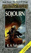 Dark Elf I. - Dark Elf Trilogy - 3. SOJOURN (used)
