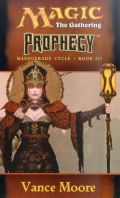 Masquerade Cycle - 3. PROPHECY