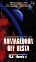 Buck Rogers - Martian Wars Trilogy - 3. ARMAGEDDON OFF VESTA
