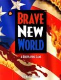 BRAVE NEW WORLD RPG