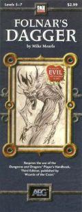 D20 Adventure Keep - FOLNAR'S DAGGER Adv 5-7 /Evil