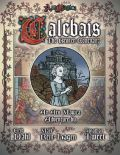 Ars Magica 5th Ed. - CALEBAIS THE BROKEN COVENANT Adventure