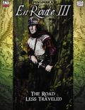 D20 Adventures - EN ROUTE III: THE ROAD LESS TRAVELED Adv 1-6