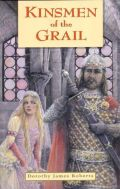 Arthurian Fiction - KINSMEN OF THE GRAIL