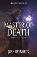Time of Legends - The Blood of Nagash - 2. MASTER OF DEATH (Josh Reynolds)
