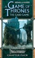 Game of Thrones LCG - Kingsroad - FORGOTTEN FELLOWSHIP Chapter Pack