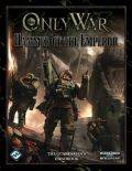 Warhammer 40.000 RPG - Only War - HAMMER OF THE EMPEROR