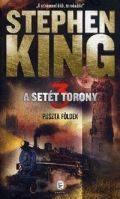 Setét Torony - 3. PUSZTA FÖLDEK (2014-es kiadás)