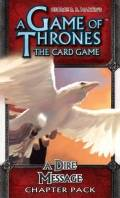 Game of Thrones LCG - Conquest and Defiance - DIRE MESSAGE, A Chapter Pack