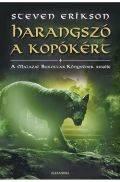 Malazai Bukottak könyvének regéje - 8. HARANGSZÓ A KOPÓKÉRT